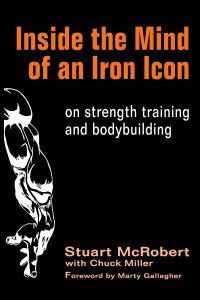 Inside the Mind of an Iron Icon Stuart McRobert